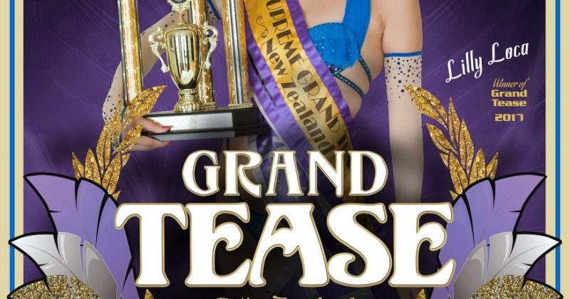 Grand Tease New Zealand 2018: Hamilton  (14th July)
