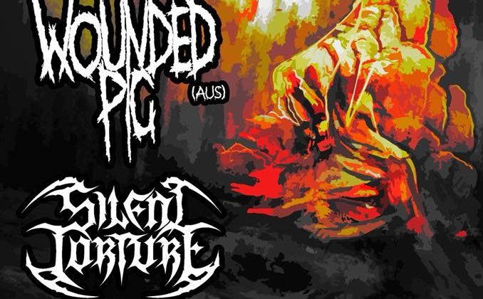 Wounded Pig // Silent Torture // Gravity Bar  (25th May)