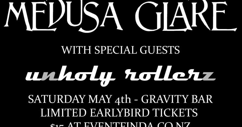 Medusa Glare & Unholy Rollerz Live  (4th May)
