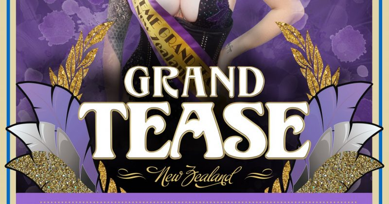Grand Tease New Zealand 2019: Hamilton Heat  (25th May)