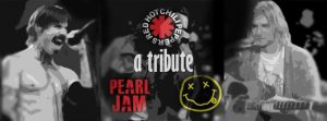 Nirvana, Pearl Jam, Red Hot Chili Peppers Tribute @ Altitude on Saturday 17th August